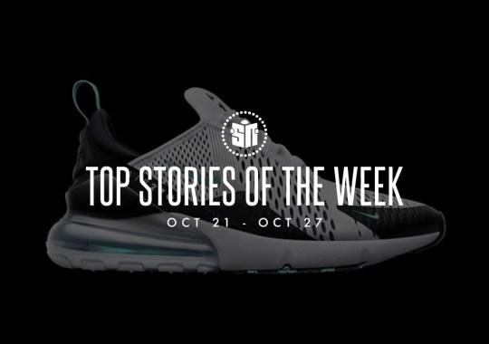 Top Stories Of The Week: October 21-27