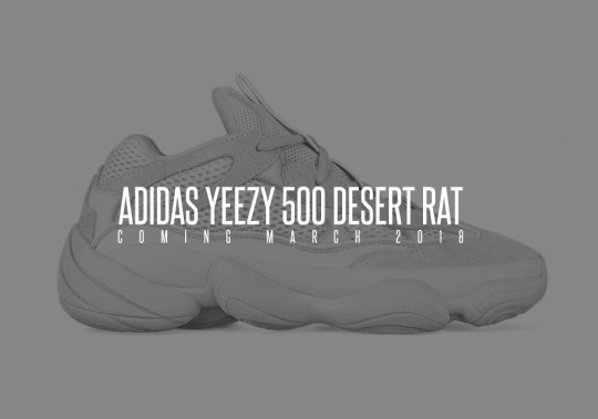 adidas Yeezy Desert Rat 500 Releasing In March 2018