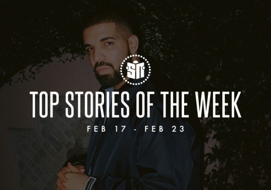 Top Stories Of The Week : February 17 - 23