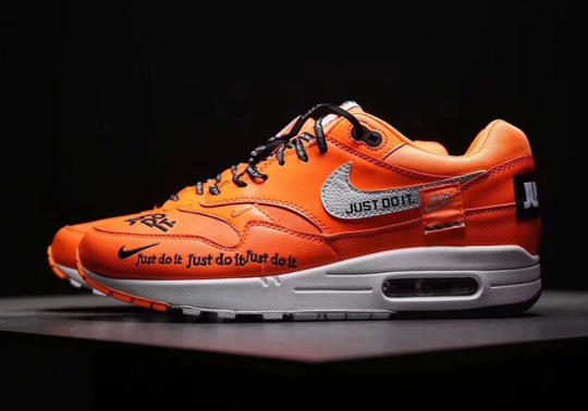 "The Nike Air Max 1 ""Just Do It"" Is Releasing In Orange This Fall"