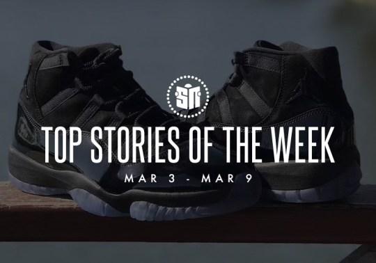 "Air Jordan 11 ""Prom Night"", Foot Locker Closing 110 Stores, And More Of This Week's Top Stories"