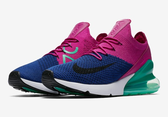 Nike Air Max 270 Flyknit Arrives In Fuchsia And Teal