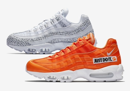 "The Nike Air Max 95 ""Just Do It"" Is For Nike Heads Only"