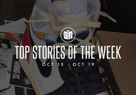 adidas Yeezy 700 Store List, Travis Scott Jordan 1s, And More Of This Week's Top Stories