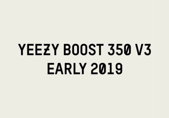 adidas Yeezy Boost 350 v3 Releasing In Early 2019