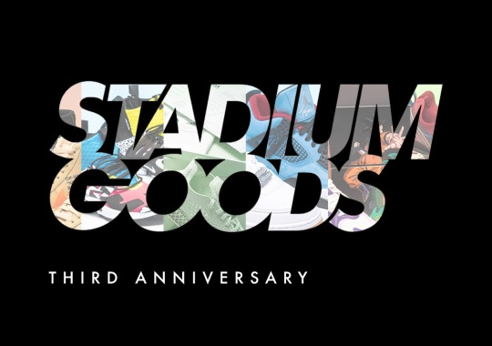 Stadium Goods Celebrates 3rd Anniversary With 20% Off Sitewide