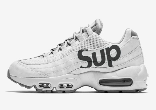 Supreme x Nike Air Max 95 Releasing In Summer 2019