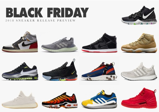 Black Friday 2018 Sneaker Release Preview