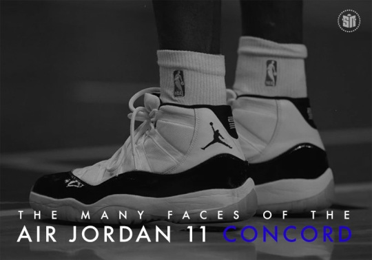 "The Many Faces Of The Air Jordan 11 ""Concord"""