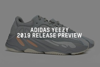huge discount cf8b5 ecff9 adidas Yeezy Release Preview For 2019