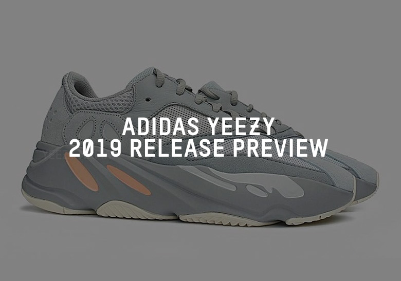 ef78f6a7045 adidas Yeezy 2019 Release Dates + Info
