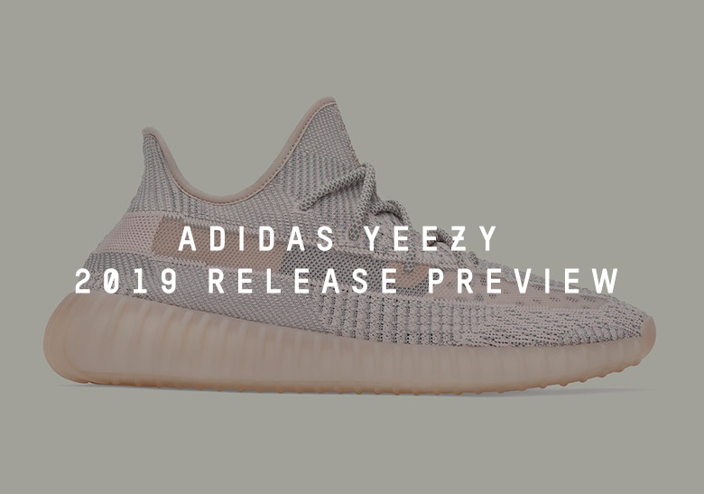 1da2a6b6 adidas Yeezy 2019 Release Dates + Info   SneakerNews.com