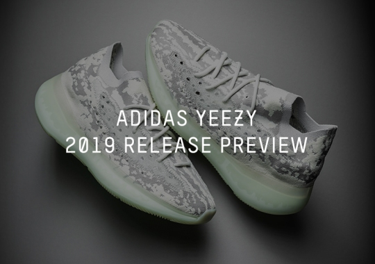 adidas Yeezy Release Preview For 2019