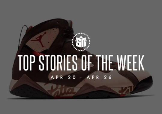 Twelve Can't Miss Sneaker News Headlines From April 20th – April 26th