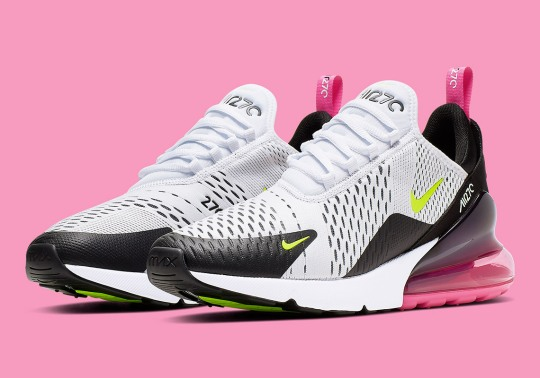 The Nike Air Max 270 Returns With Volt And Fuchsia Accents