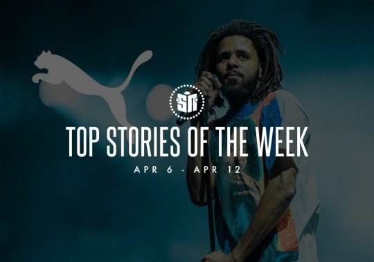 Twelve Can't Miss Sneaker News Headlines From April 6th – April 12th