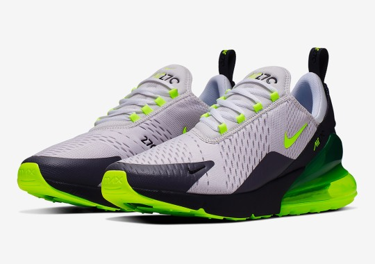 The Nike Air Max 270 Emerges In The Iconic Neon Colorway