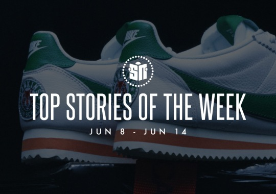 Eleven Can't Miss Sneaker News Headlines From June 8th To June 14th