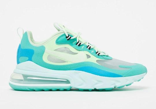 "Where To Buy The Nike Air Max 270 React ""Hyper Jade"""