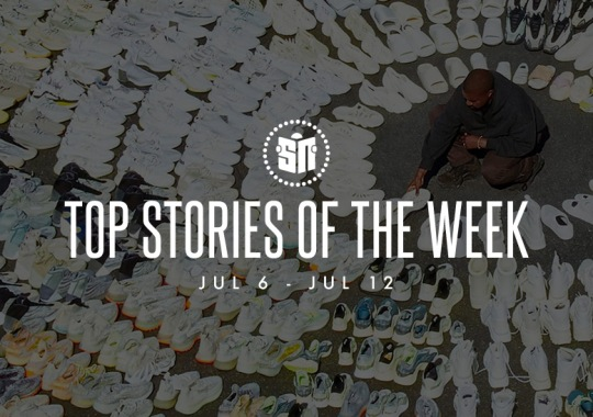 Ten Can't Miss Sneaker News Headlines From July 6th To July 12th