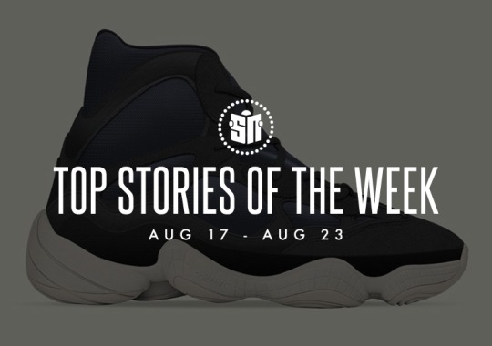 Twelve Can't Miss Sneaker News Headlines From August 17th To August 23rd