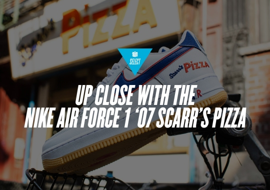 Scarr's Pizza Reminds Us That Air Force 1s Will Always Be NYC