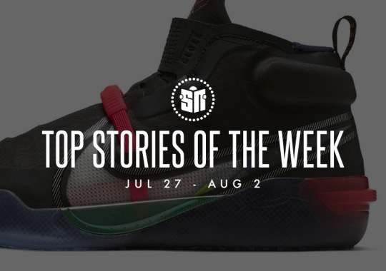 Twelve Can't Miss Sneaker News Headlines From July 27th To August 2nd