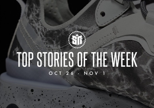 Fourteen Can't Miss Sneaker News Headlines From October 26th To November 1st