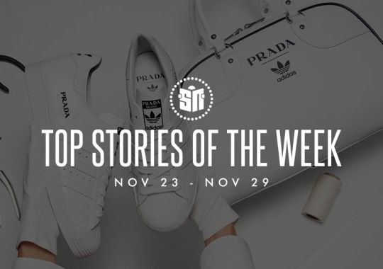 Eleven Can't Miss Sneaker News Headlines from November 23rd to November 29th