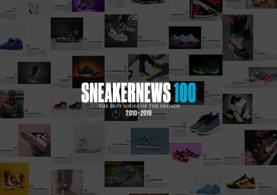 Sneaker News 100: The Best Shoes Of The Decade