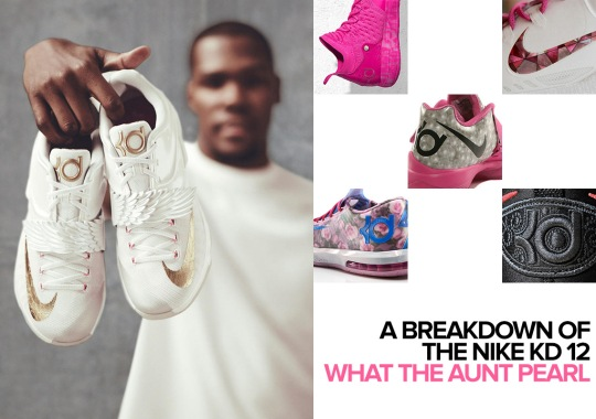 "A Full Breakdown Of The Upcoming ""What The Aunt Pearl"" KD 12"