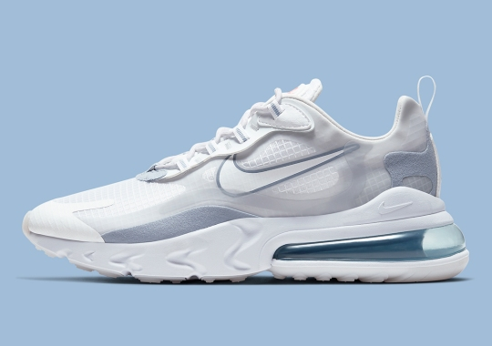 The Nike Air Max 270 React Adds Pure Platinum And Indigo Fog Uppers