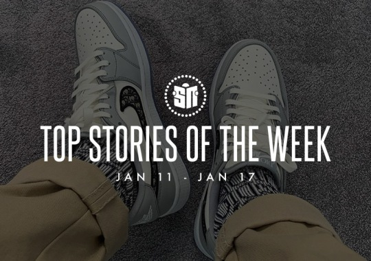 Seventeen Can't Miss Sneaker News Headlines from January 11th to January 17th