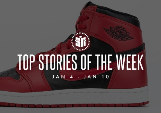 Fourteen Can't Miss Sneaker News Headlines from January 4th to January 10th