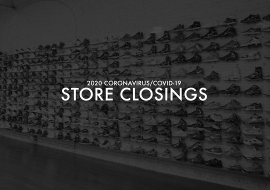 Sneaker Stores And Boutiques Temporarily Close Amid COVID-19 Crisis