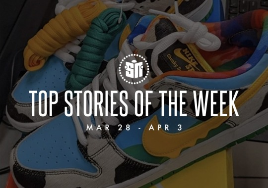 Seventeen Can't Miss Sneaker News Headlines from March 28th to April 3rd