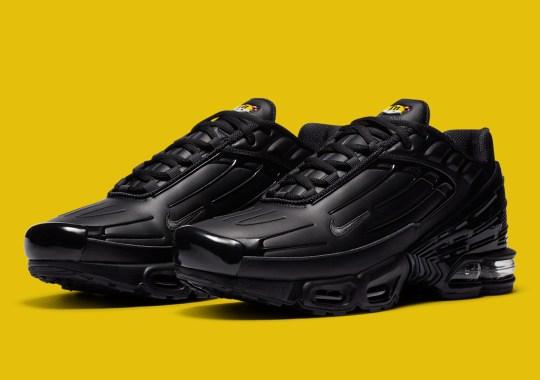 The Nike Air Max Plus 3 Is Landing Soon In Triple Black Leather