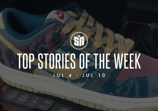 Ten Can't Miss Sneaker News Headlines from July 4th to July 10th