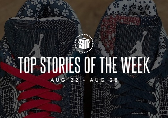 Ten Can't Miss Sneaker News Headlines from August 22nd to August 28th