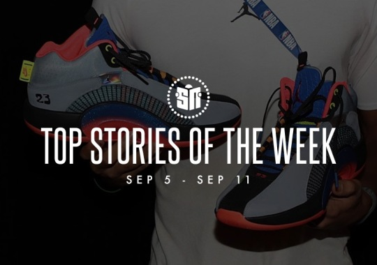Ten Can't Miss Sneaker News Headlines from September 5th to September 11th