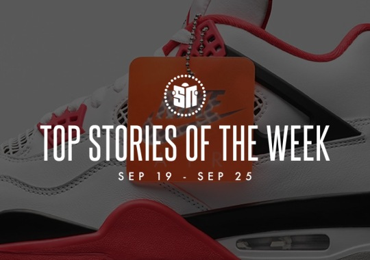 Eleven Can't Miss Sneaker News Headlines from September 19th to September 25th
