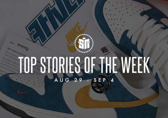 Twelve Can't Miss Sneaker News Headlines from August 29th to September 4th
