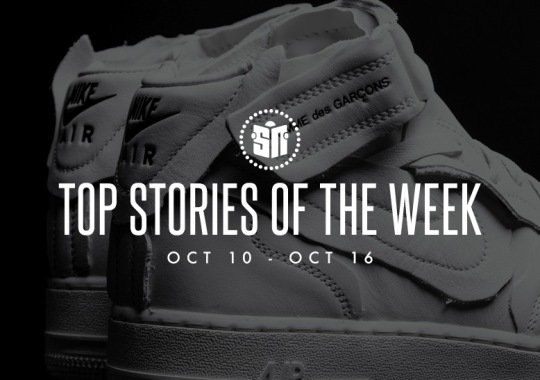 Fifteen Can't Miss Sneaker News Headlines from October 10th to October 16th