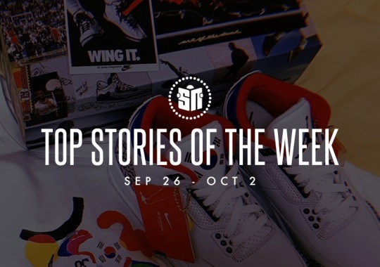 Fifteen Can't Miss Sneaker News Headlines from September 26th to October 2nd