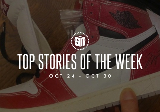 Ten Can't Miss Sneaker News Headlines from October 24th to October 30th