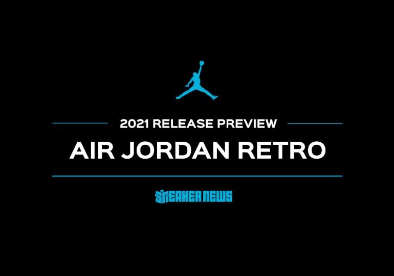 Air Jordan Retro Preview For 2021