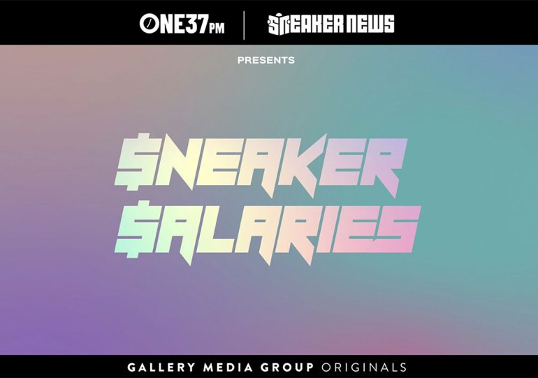 """Listen To Our New Podcast, """"Sneaker Salaries"""""""