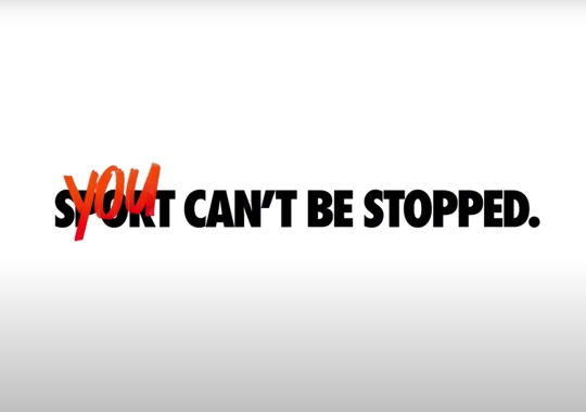 "Nike's ""You Can't Be Stopped"" Concludes Year Long Message Of Encouragement And Inspiration"