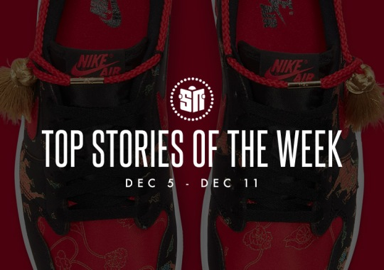 Ten Can't Miss Sneaker News Headlines from December 5th to December 11th