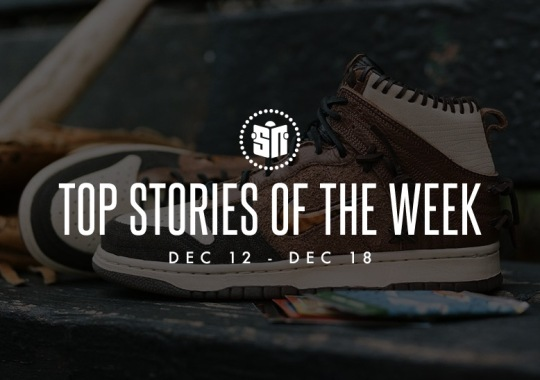 Eleven Can't Miss Sneaker News Headlines from December 12th to December 18th